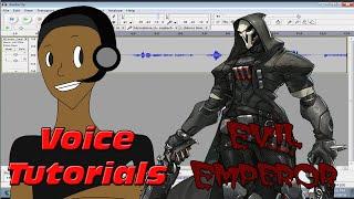 Audacity Voice Effects Tutorial - Evil Emperor