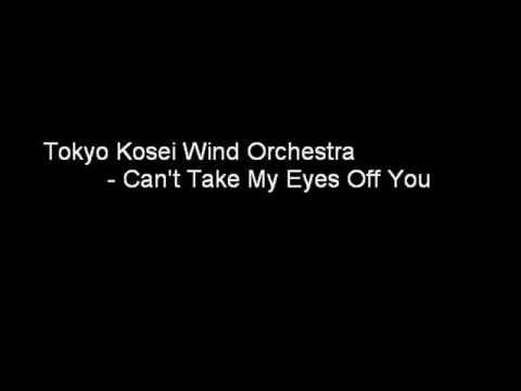 Tokyo Kosei Wind Orchestra - Can't Take My Eyes Off You