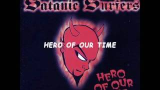 Watch Satanic Surfers Hero Of Our Time video