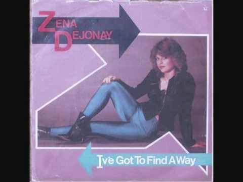 Zena Dejonay Ive Got To Find A Way