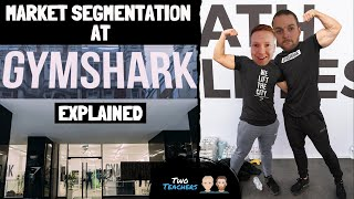 Market Segmentation | How Gymshark use Market Segmentation Explained.