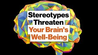 Stereotypes Threaten Your Brain's Well-Being: Memory, Anxiety, Motivation   Valerie Purdie Greenaway