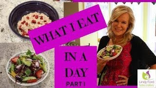 WHAT I EAT IN A DAY PART I