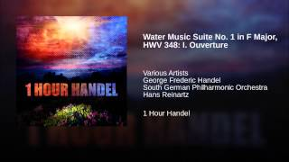 Water Music Suite No. 1 in F Major, HWV 348: I. Ouverture