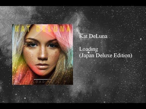 Kat DeLuna - Loading (Japan Deluxe Edition)