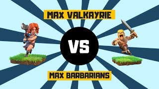 CLASH OF CLANS | BARBARIAN MAX VS VALKAYRIE MAX | UNBEATEN VALKAYRIE | GAMING WITH ROY |