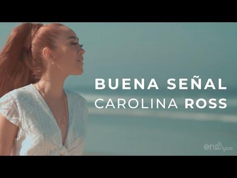 Carolina Ross - Buena Señal (Official Video)