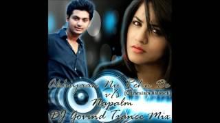 Akhiyaan Nu Rehn De (Quratulain Balouch) vs Napalm - DJ Govind Trance Mix