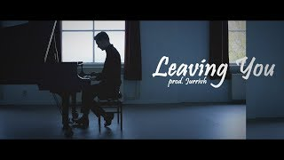 Download Leaving You - Love R&B Piano Beat Instrumental Mp3 and Videos