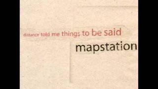 Mapstation - The Way Things Change