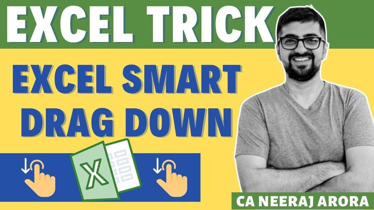 Excel Trick | Excel Smart Drag Down | Neeraj Arora