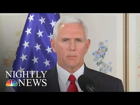 At DMZ VP Mike Pence Warns Kim Jong Un: Do Not Test President Donald Trump | NBC Nightly News