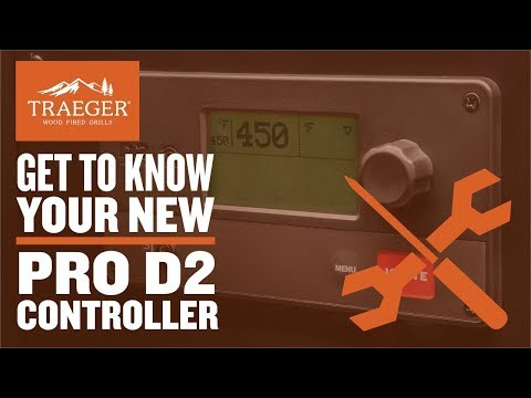 Traeger Grills Pro D2 Controller - Get to Know Your Grill