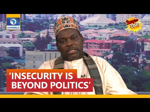 'Insecurity In Nigeria Is Beyond Politics' - Magaji | 6 May 2021 | Channels Tv Nigeria
