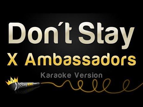 X Ambassadors - Don't Stay (Karaoke Version)