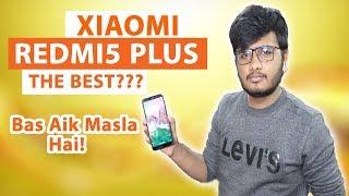 Xiaomi Redmi 5 Plus Full Review | Bas Aik Kami Reh Gayi!!