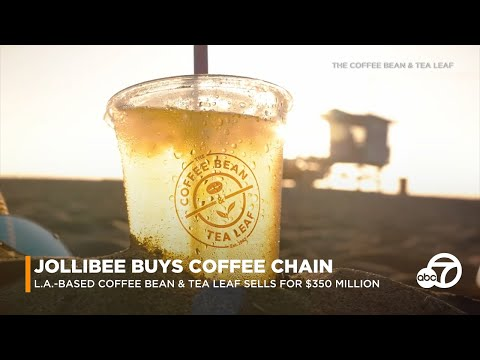 Shelley Wade - Jollibee Now Owns L.A.-Based Coffee Bean & Tea Leaf!