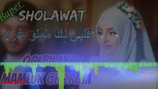 Sholawat Qolbilak Mamluk Ghorom