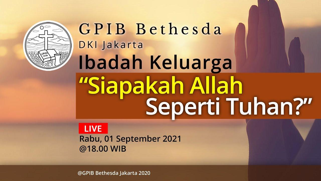 Ibadah Keluarga (01 September 2021)