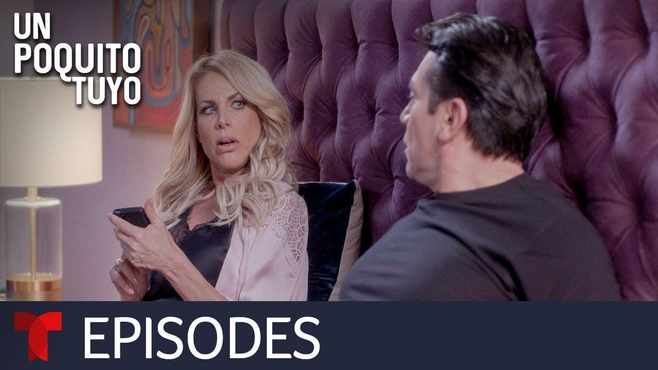 Download Un Poquito Tuyo | Episode 5 | Telemundo English
