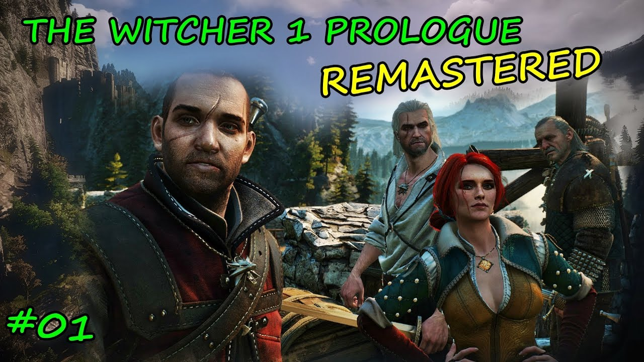 The Witcher 1 Prologue Remastered Gameplay #01 - THE WITCHER 3