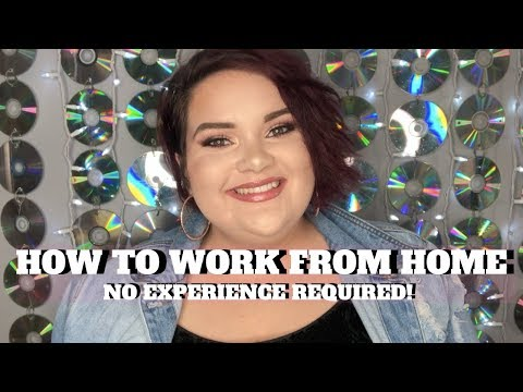 How To Work From Home With NO Experience   Tips For Finding Work From Home Jobs