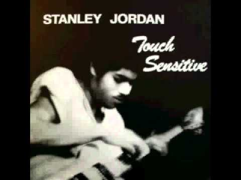 Stanley Jordan  Touch of Blue
