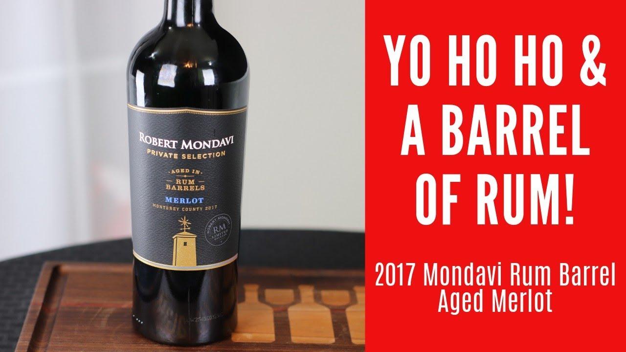 2017 Robert Mondavi Private Selection Rum Barrel Merlot Wine Review Youtube