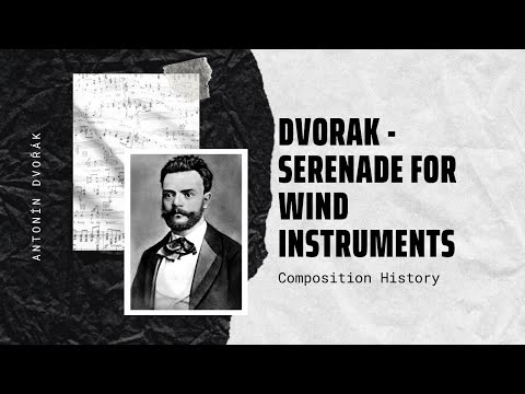 Dvorak - Serenade for Wind Instruments, Op. 44