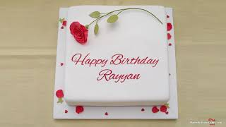 Happy Birthday Rayyan - Best Wishes For You