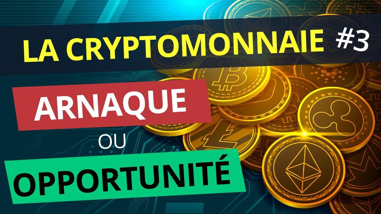 INVESTIR dans les CRYPTOMONNAIES : ARNAQUE ou OPPORTUNITÉ ? | Tuto Crypto #3