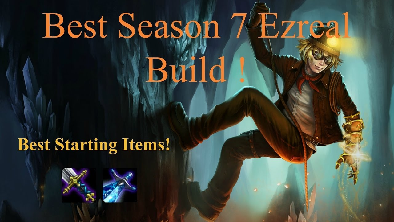 Best Ezreal Build Season 7 Youtube