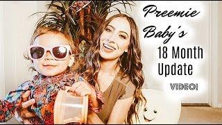 FORMER 29 WEEKER (18 MONTH UPDATE) VIDEO! | PREEMIE BABY | NICU BABY