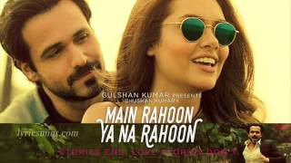 Main Rahoon Ya Na Rahoon | Original Karaoke With Lyrics | Emraan Hashmi, Esha Gupta|Armaan Malik