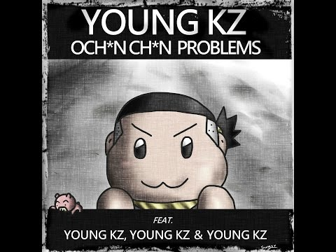 Ochin Chin Problems (jack)(準本番) -Young Kz-