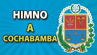 Himno a Cochabamba (HIMNOS DE BOLIVIA)