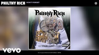 Philthy Rich - Don't Forget (Audio)