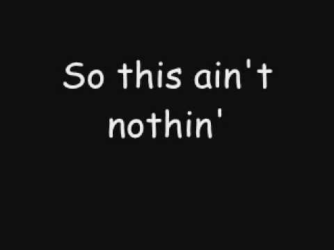 This ain't nothin' - Craig Morgan [LYRICS]