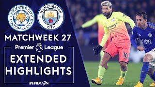 Leicester City v. Manchester City | PREMIER LEAGUE HIGHLIGHTS | 2/22/2020 | NBC Sports