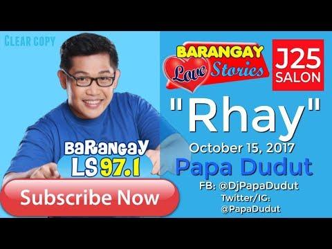 Barangay Love Stories October 15, 17 Rhay