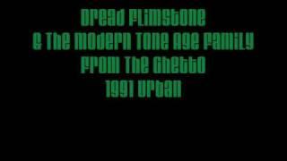 Dread Flimstone -  From The Ghetto - 1991