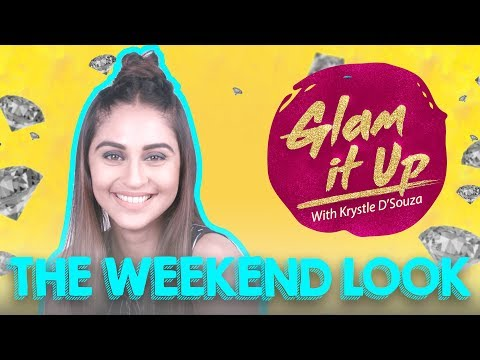 Weekend Look with Krystle D'souza | Glam It Up