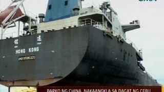 24 Oras: Barko Ng China, Nakaangkla Sa Dagat Ng Cebu Nang Walang Abiso Sa Mga Otoridad