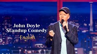 John Doyle   Standup Comedy   english