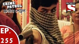 Crime Patrol - ক্রাইম প্যাট্রোল (Bengali) - Ep 255 - Tragedy At a Wedding