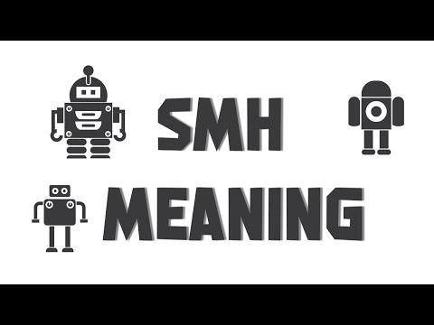 CyberDefinitions: SMH Meaning 🙇‍♀️😬