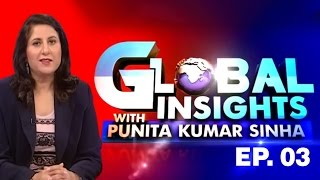 Global Insights With Punita Kumar Sinha - Can Indian Market Become Globally Prominent? | Episode 3