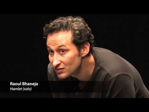 Scene from Hamlet (solo) with Raoul Bhaneja