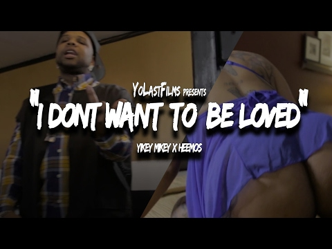 Yikey Mikey x Heemos - I Dont Want To Be Loved (Official Video) Shot by YoLastFilms