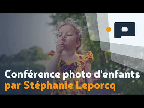 Conférence photo d'enfants par Stéphanie Leporcq, Salon de la Photo 2014 - Apprendre la Photo.fr
